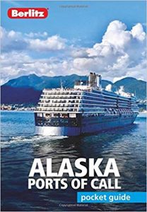 Pocket Guide Alaska Ports of Call