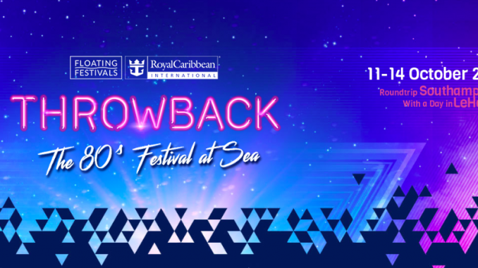 Throwback 80s Festival At Sea 2019